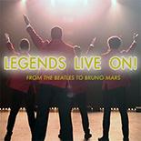 Legends Live On!